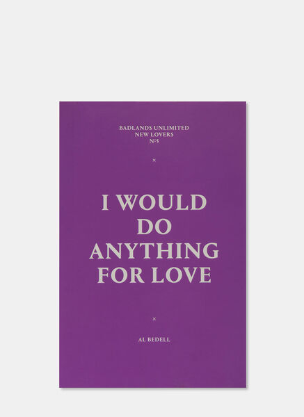 New Lovers 5: I Would Do Anything For Love by Al Bedell