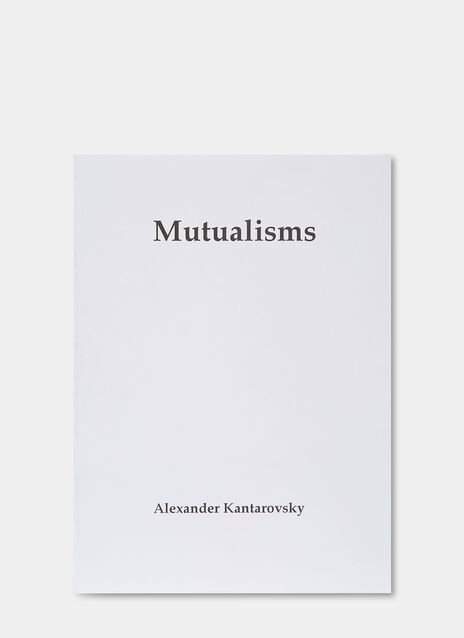 Mutualisms by Alexander Kantarovsky