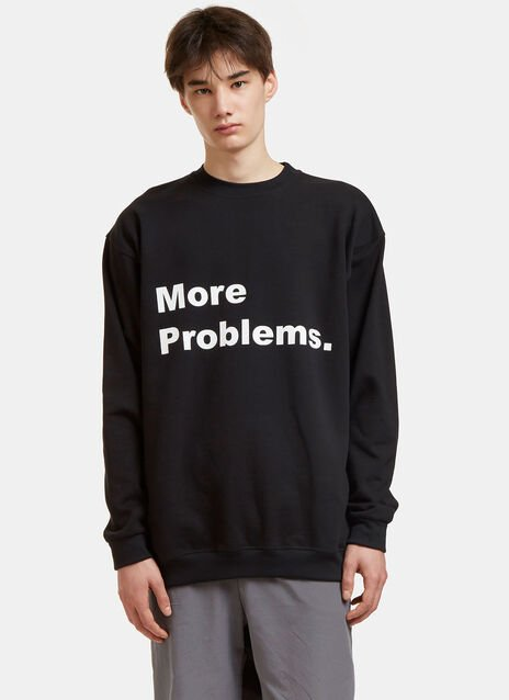 No More Problems Crew Neck Sweater