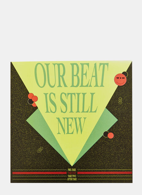 Our Beat Is Still New - Take 1
