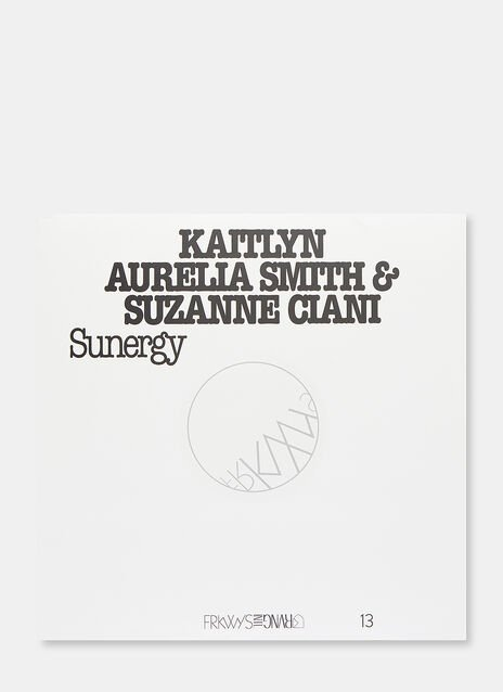 Music FRKWYS VOL. 13 - Sunergy by Kaitlyn Aurella Smith and Suzanna Ciani