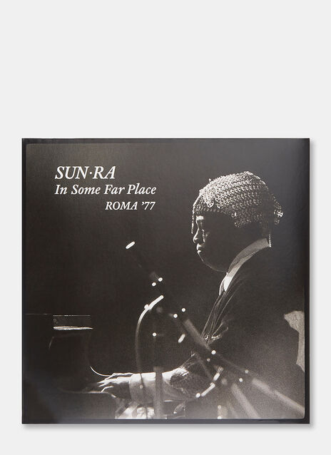 Music In Some Far Place: Roma '77 by Sun Ra