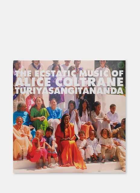 Music World Spirituality Classics 1: The Ecstatic Music of Alice Coltrane Turiyasangitananda by Alice Coltrane