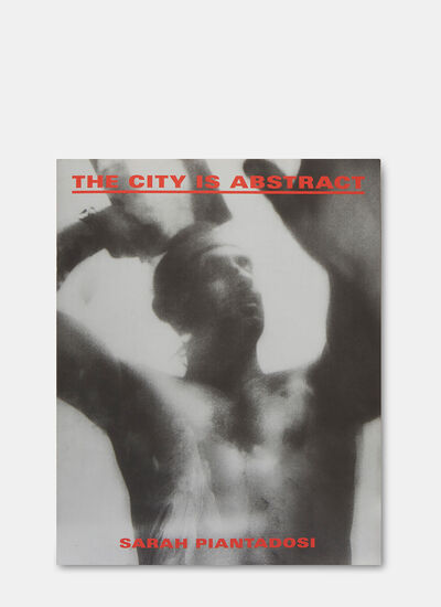 Books The City is Abstract by Sarah Piantadosi
