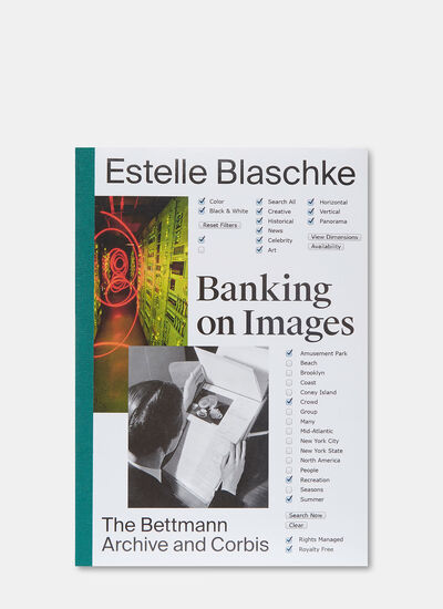 Books Banking on Images: From the Bettmann Archive to Corbis by Estelle Blaschke