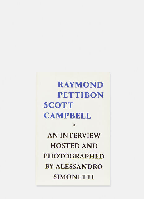 Book Raymond Pettibon, Scott Campbell, An interview hosted and photographed by Alessandro Simonetti